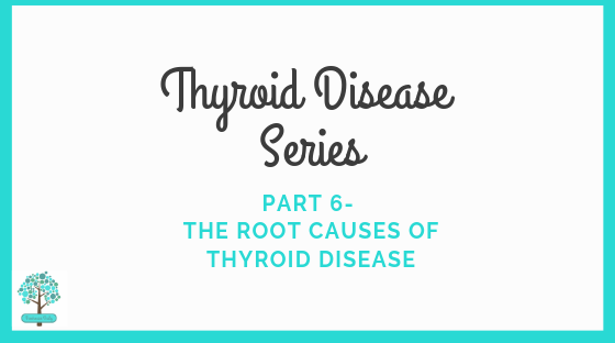 Root Cause Thyroid Treatment